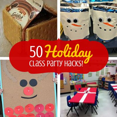 50 Hacks for Your Holiday Class Party
