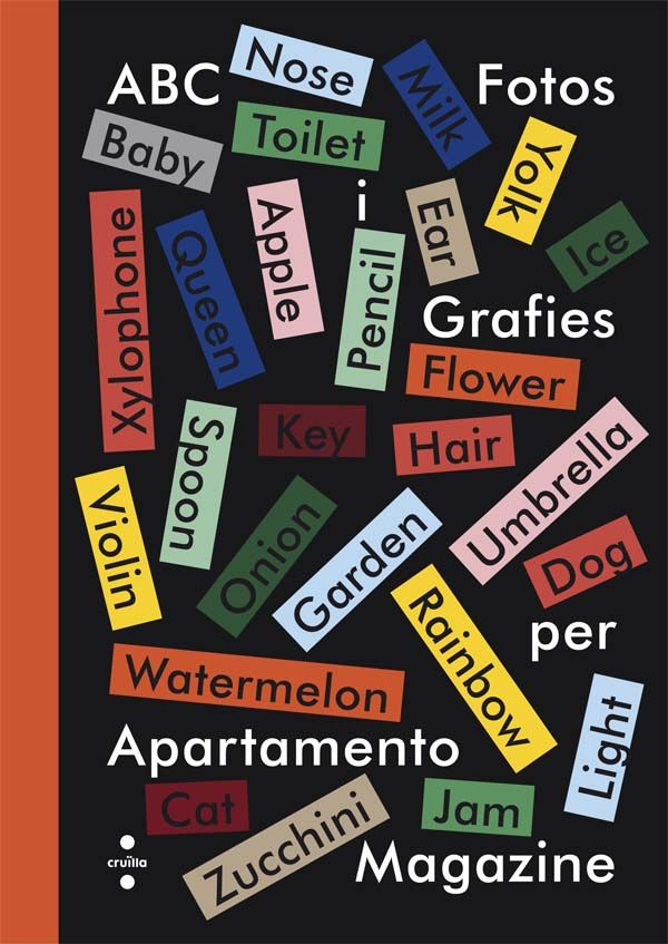 Un abecedari anglès-català que, de la mà de la revista Apartamento, ens introdueix a l'obra de grans fotògrafs de talla internacional com: Juergen Teller, Osma Harvilahti, Marco Velardi, Sean Beolc...