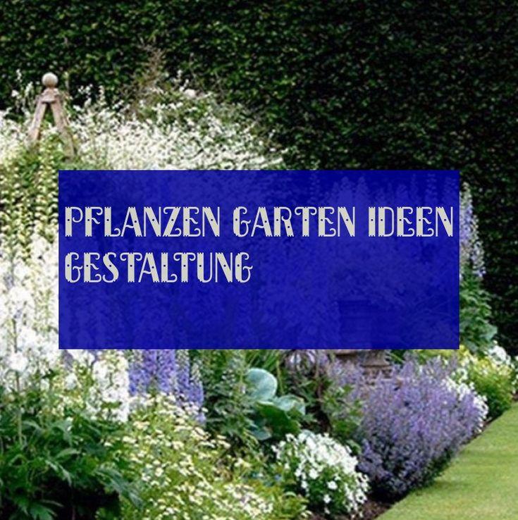 pflanzengarten ideen gestaltung ~ #Pflanzen #garten #Ideen #gestaltung 10.12.201…