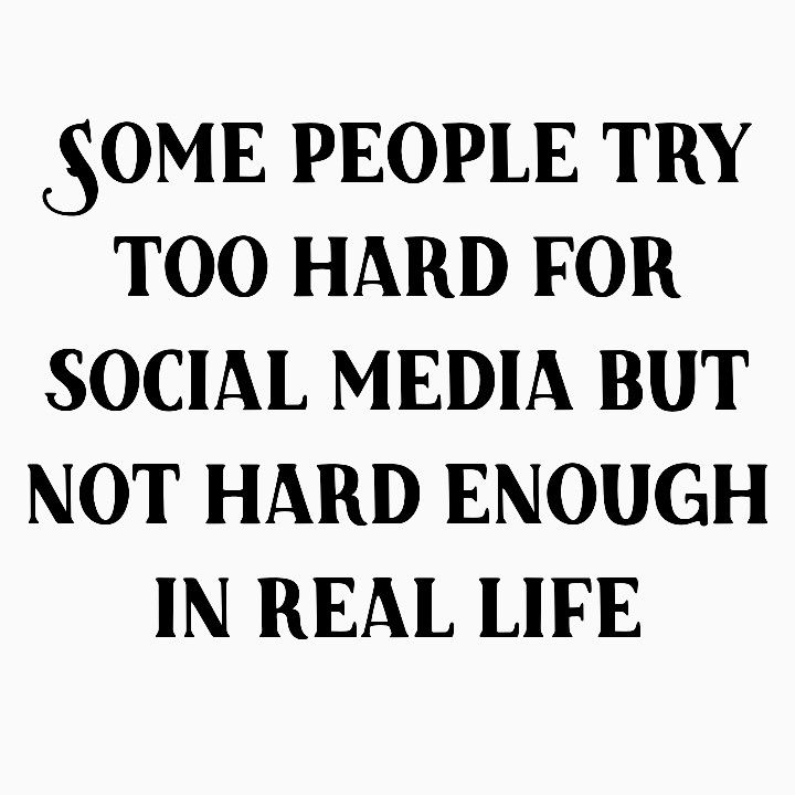 Social Media Vs Real Life Real People Quotes Social Media Quotes Truths Social Media Quotes