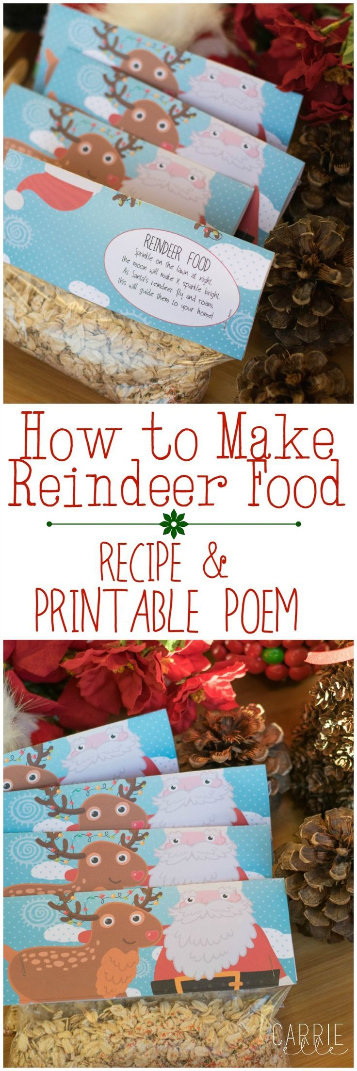 How to make reindeer food (kids love this super simple and magical Christmas tradition!): reindeer food recipe and reindeer food poem printable bag toppers included!