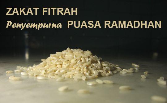 Zakat Fitrah Penyempurna Puasa Ramadhan