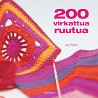 200 virkattua ruutua - Jan Eaton - kirja(9789522540454) | Adlibris-verkkokirjakauppa