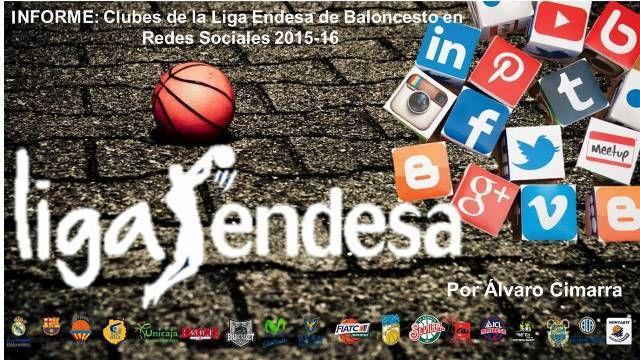 Clubes de la Liga Endesa de Baloncesto en Redes Sociales 2015-16