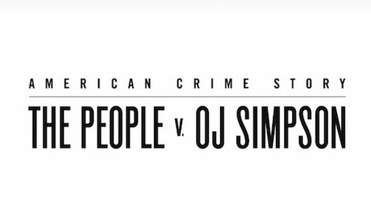 The People v. O.J. Simpson: American Crime Story - From the Ashes of Tragedy - Review