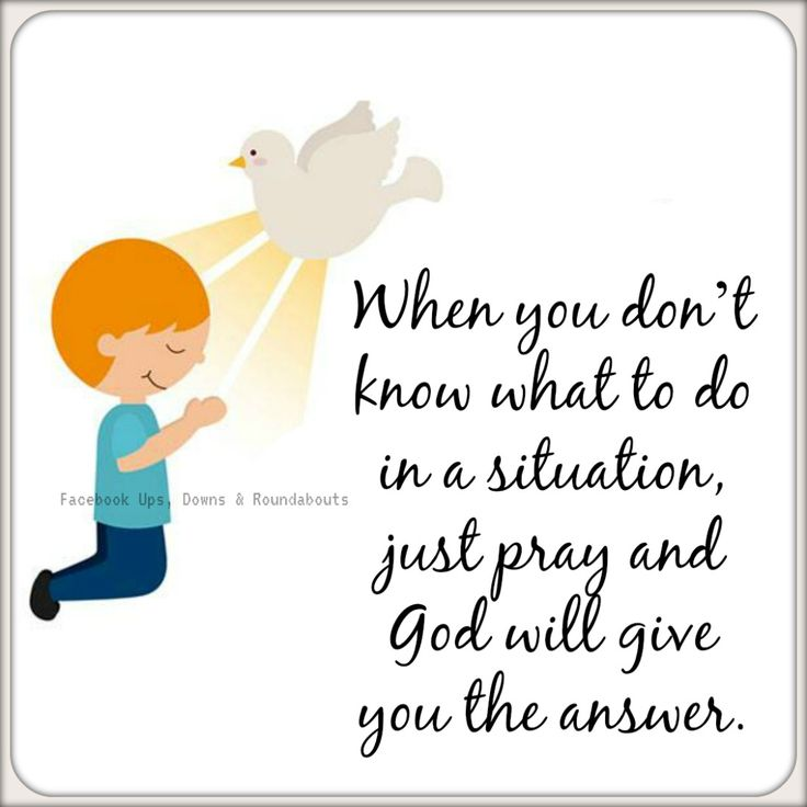 When you don't know what to do in a situation, just pray and God will give you the answer. https://www.facebook.com/UpsDownsRoundabouts/photos/a.497497433618335.122200.497300140304731/1608716969163037/?type=3&theater