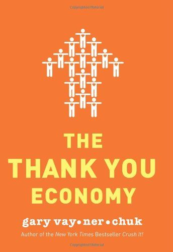 The Thank You Economy    Social media is all about basic human interactions, so being as human as possible means you have the most impact.