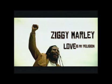 Ziggy Marley - Love Is My Religion - YouTube