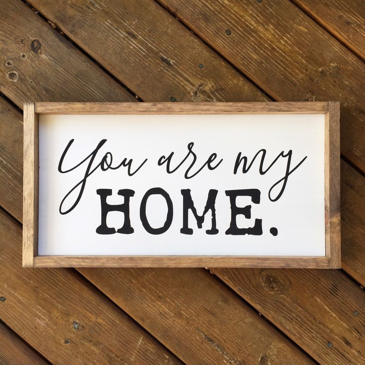 You are my Home Framed Wood Sign, Cursive Handwritten Font, Rustic Love Home Decor, Farmhouse Style Wall Art, Gallery Wall Hanging by 4Lovecustomgifts…