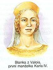 Blanka z Valois, manželka římského císaře, českého, římsko-německého, italského a burgundského krále, hraběte lucemburského a  markraběte moravského