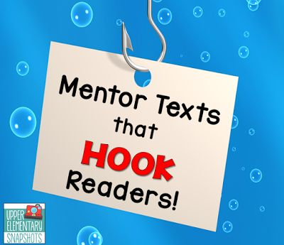 teach students how to write great hooks with these mentor texts