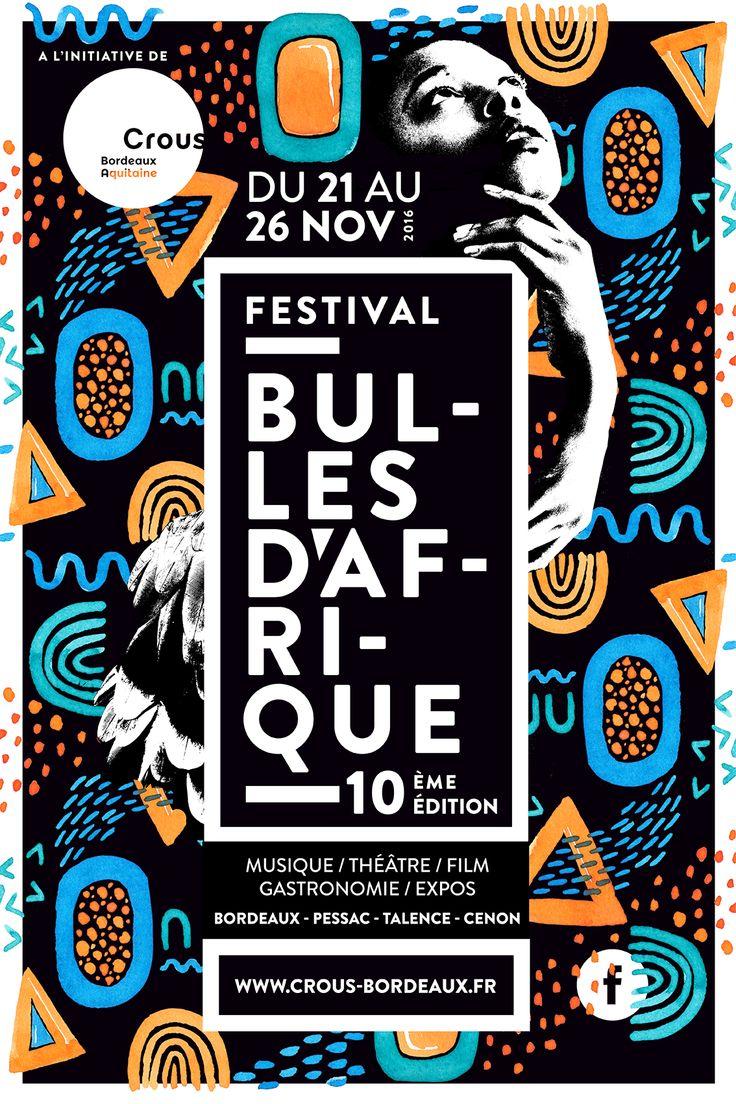 Festival Bulles d'Afrique 2016, Musique, Théâtre, Film, Gastronomie, Expos - Bordeaux #affiche #affichefestival #festival