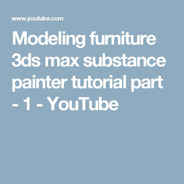 Modeling furniture 3ds max substance painter tutorial part - 1 - YouTube