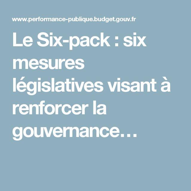 Le Six-pack : six mesures législatives visant à renforcer la gouvernance…