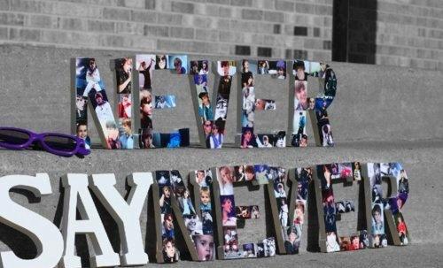 never sayy never!: Quotes, Gift Ideas, Letter Idea, Cute Ideas, Justin Bieber 3, Bieber Ideas, Crafty Ideas