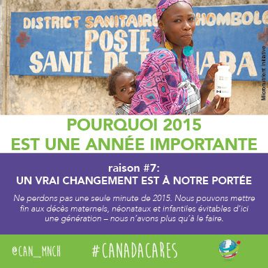 2015 est importante pour les mères, les bébés et les enfants du monde entier. Raison no 7 : C'est la première fois qu'un vrai changement est à notre portée.