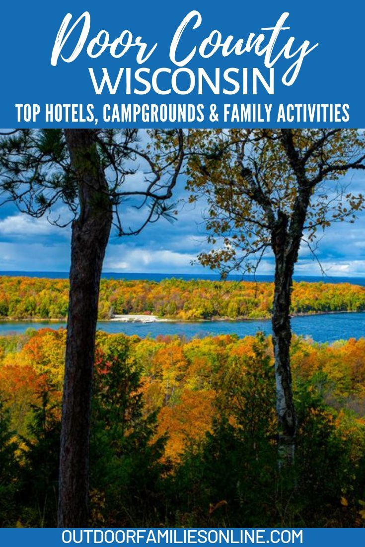 Door County Wisconsin Top Hotels Campgrounds Family Activities Family Adventure Travel Midwest Vacation Spots Midwest Vacations