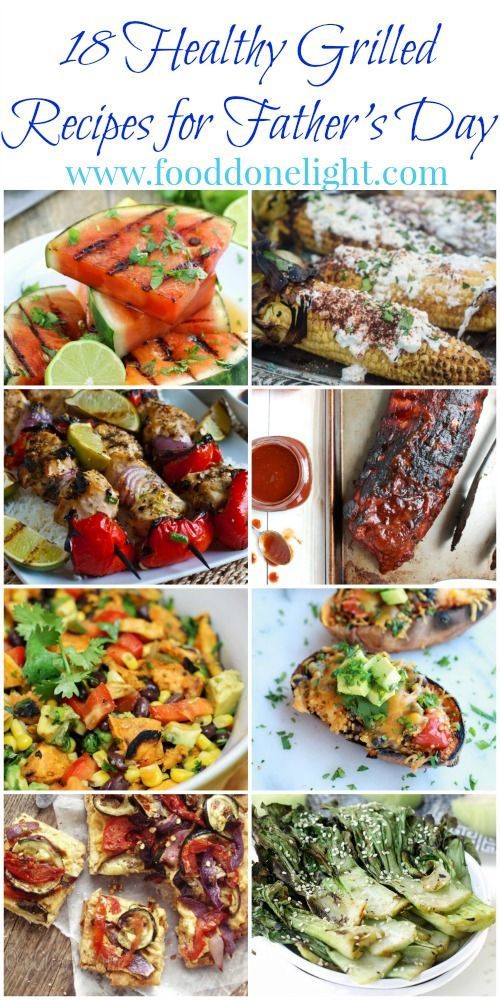 So many great ideas for grilling recipes .18 Healthy Grilled Recipes perfect for Father's Day Low Calorie Low Fat