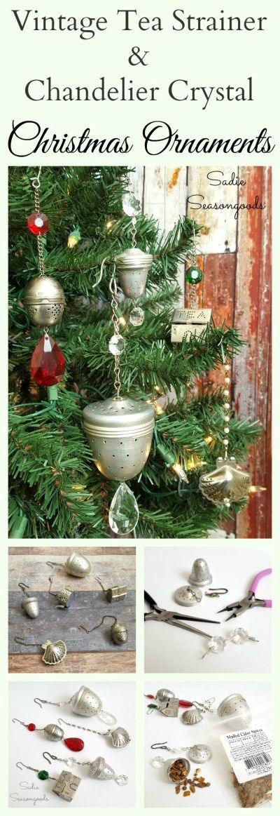 Vintage tea strainers come in all sorts of fun shapes and sizes...so why not pair them with salvaged chandelier crystals and repurpose them into rustic, but gorgeous Christmas ornaments? Easy to make, and everything comes from Grandma's house! The strainers come with built in hooks, so they were always meant to hang on a Christmas tree, right? Tea Strainer Christmas Ornament - a Fun, festive holiday upcycle craft project from #SadieSeasongoods / www.sadieseasongoods.com