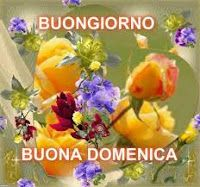 BUONA DOMENICA - BON DIMANCHE - HAPPY SUNDAY - FRASI E IMMAGINI BELLISISME - CheLaVitaContinua