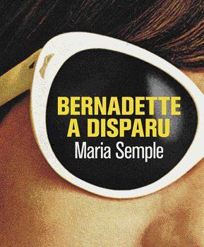 """Cette semaine sur L'Ivre de Lire #Littérature : """"Sous couvert d'un humour énergique et acerbe (mais pas méchant), Maria Semple parle d'échec, de burn-out et de culpabilité mal gérée, ce qui rend Bernadette acariâtre en apparence mais nous la rend immédiatement sympathique et nous vaut de réjouissantes saillies."""" Une chronique de Séverine Laus-Toni. Bernadette a disparu - Maria Semple - L'Ivre de Lire"""