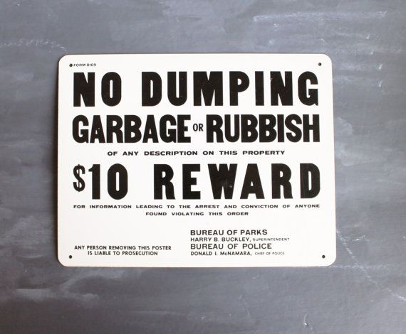 Cute  No Dumping Garbage or Rubbish vintage sign
