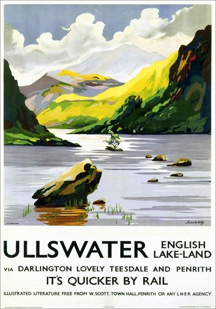 Ullswater, Lake District, Cumbria. LNER Vintage Travel Poster art by Schabelsky | eBay