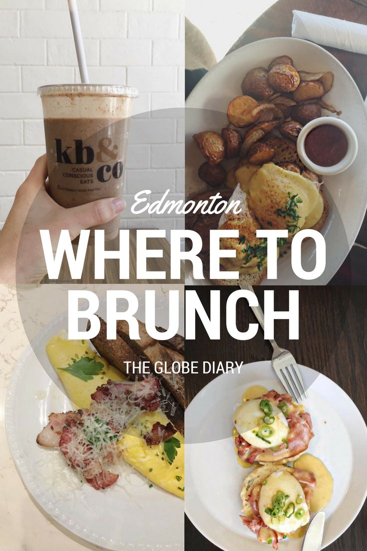 A Guide on Where to Brunch in Edmonton | The Globe Diary in Edmonton