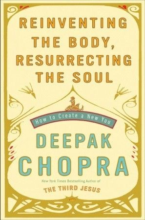 favorite Chopra book...no, i haven't read all of his work, but this book actually shifted how i relate to mySelf