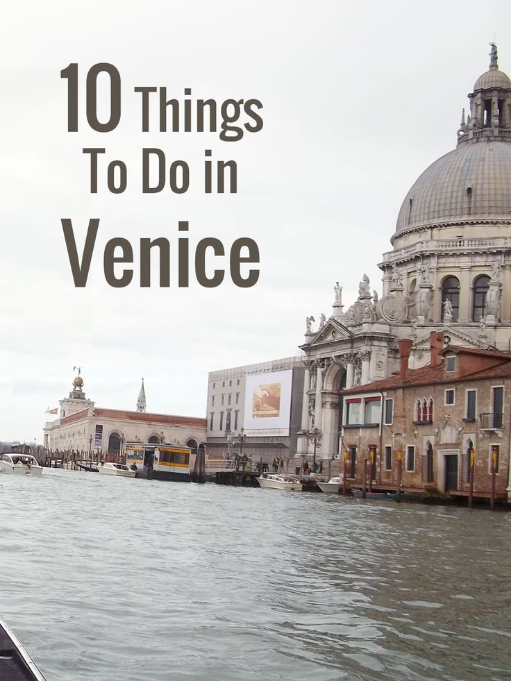 10 Things To Do in Venice · Kenton de Jong Travel - 10 Things To Do in Venice http://kentondejong.com/blog/10-things-to-do-in-venice