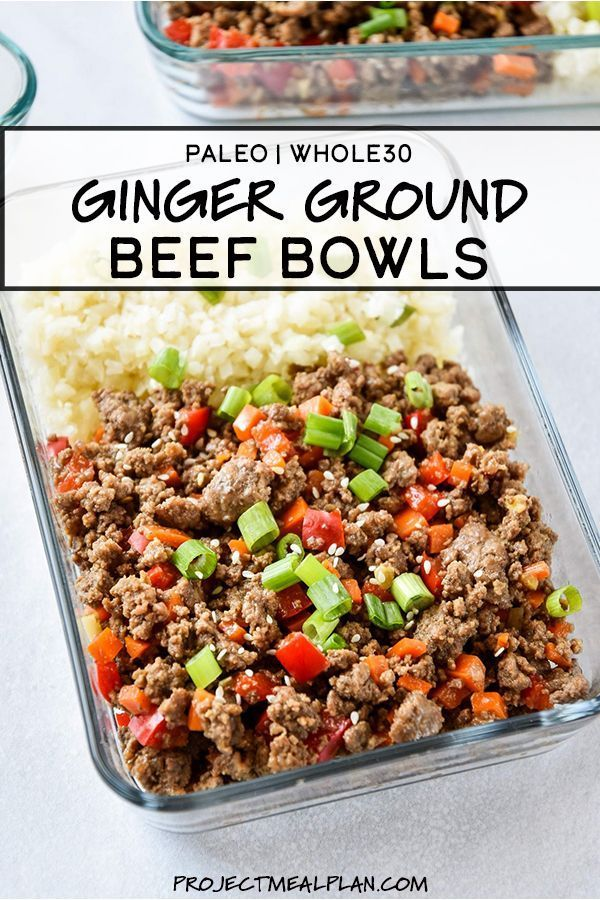 Meal Prep Ginger Ground Beef Bowls Whole30 Paleo Recipe In 2020 Paleo Meal Prep Paleo Beef Recipes Ground Beef Recipes Easy