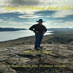 Souls of Young and Old Robin Ariel Ross St Claire Holgate | Format: MP3…