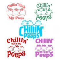 Chillin with my Peeps Cuttable Designs