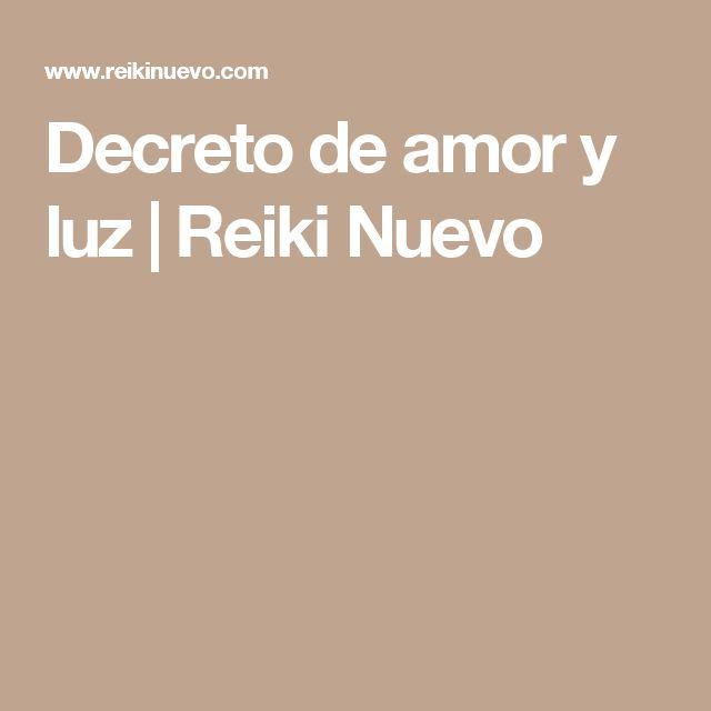 Decreto de amor y luz | Reiki Nuevo