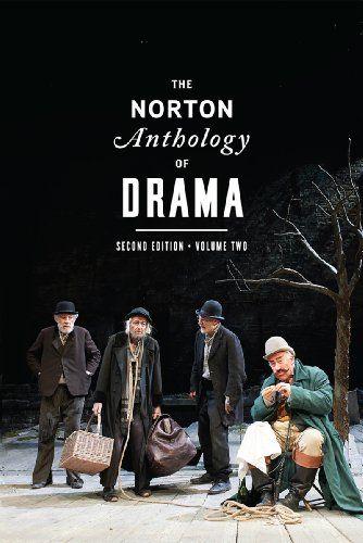 The Norton Anthology of Drama (Second Edition)  (Vol. 2) ... https://www.amazon.com/dp/0393921522/ref=cm_sw_r_pi_dp_x_ft3qzbWP0KZ48