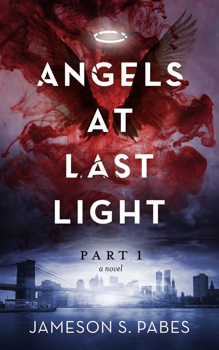 A Book Cover Design For Angels At Last Light If You Would Like To Mission