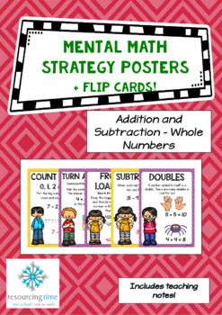 Mental Math Strategy Posters + A6 Flip Cards (Addition and Subtraction) A set of 27 A4 highly appealing posters, with examples, to use as a teaching tool to support modelling and for display in your class.