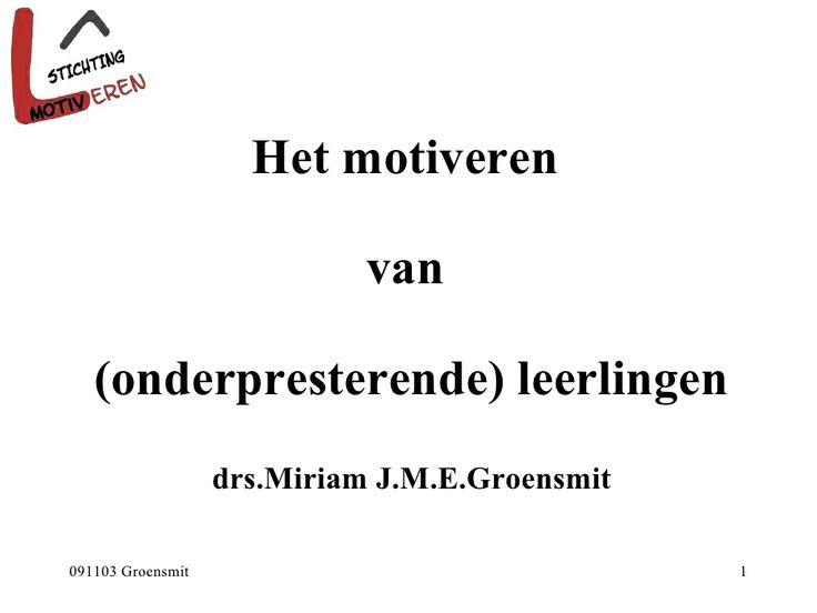 motiveren-van-onderpresteerders by Universiteit Twente via Slideshare