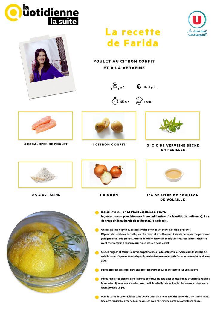 Retrouvez la recette de Farida : Poulet au citron confit et à la verveine