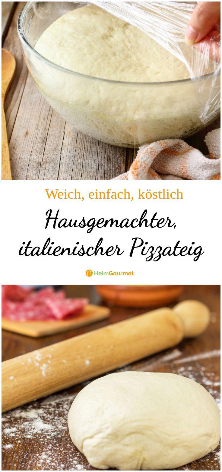 Hausgemachter, italienischer Pizzateig weich, einfach, köstlich ...