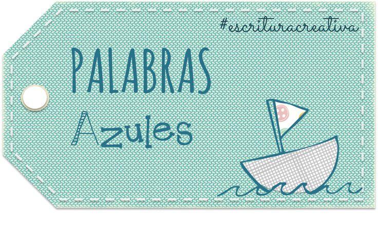 Esta es la actividad con la que hemos participado este mes en el proyecto colaborativo PALABRAS AZULES.         Todo comenzó cuando uno d...