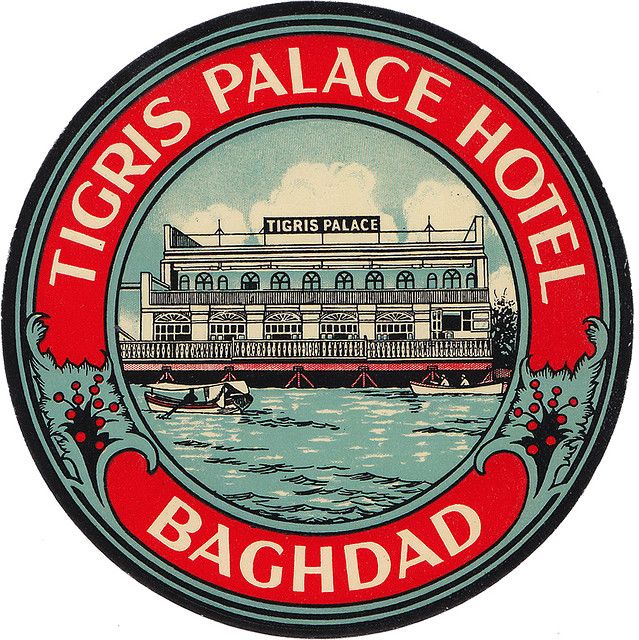 Iraq - Baghdad - Tigris Palace Hotel (par Luggage Labels by b-effe)