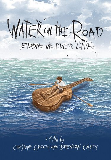 EDDIE VEDDER - WATER ON THE ROAD (DVD) - 0
