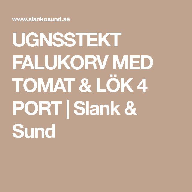 UGNSSTEKT FALUKORV MED TOMAT & LÖK 4 PORT | Slank & Sund