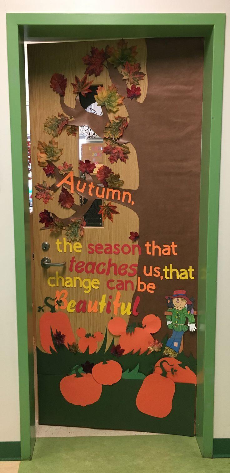Autumn Door Decor Fall School Doors Fall Classroom Decorations