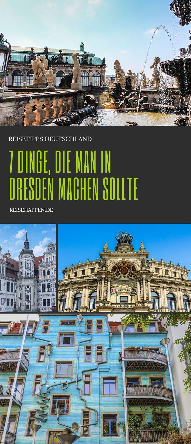 Dresden: 7 Dinge, die man machen sollte