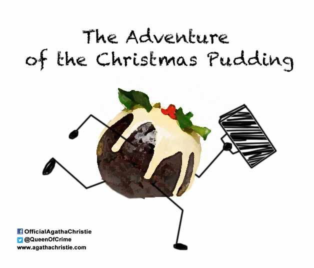"""""""The Adventure of the Christmas Pudding"""""""