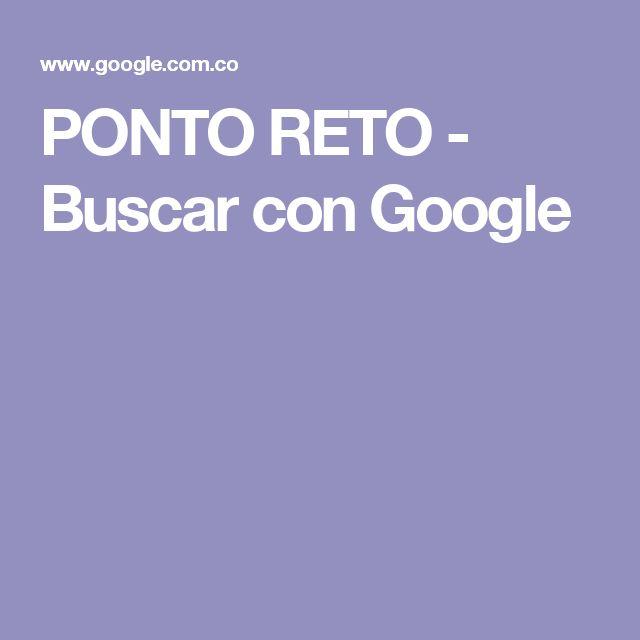 PONTO RETO - Buscar con Google