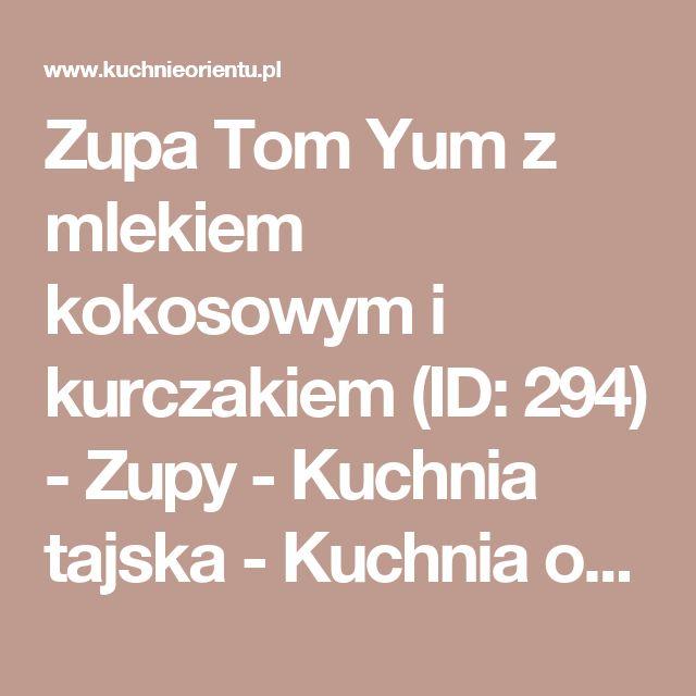 Zupa Tom Yum z mlekiem kokosowym i kurczakiem (ID: 294) - Zupy - Kuchnia tajska - Kuchnia orientalna KuchnieOrientu.pl