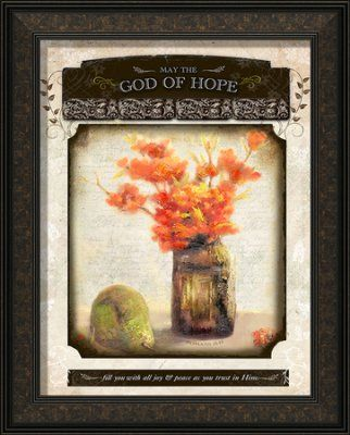 may the god of hope fill you framed art